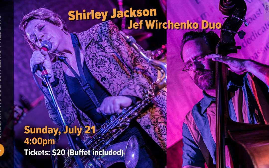 Shirley Jackson w/Jef Wirchenko Duo Sunday July 21 4:00 PM