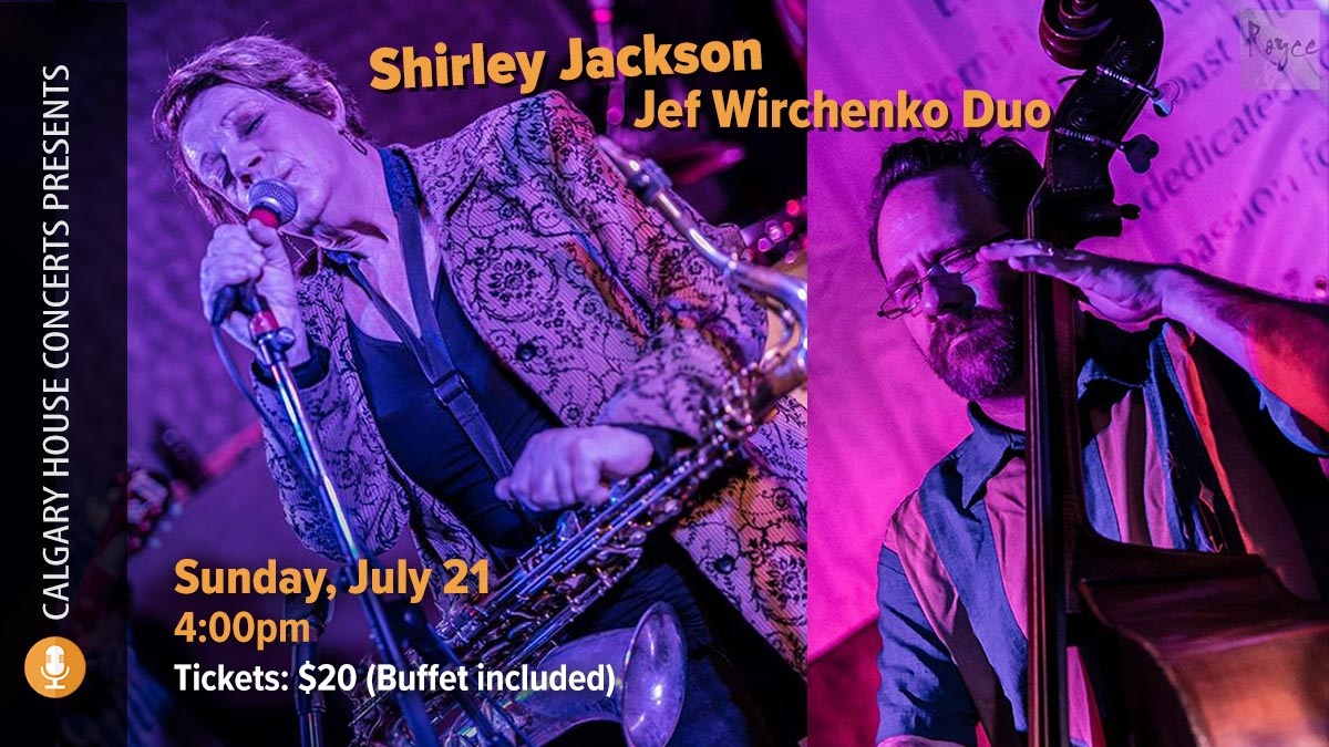Shirley Jackson w/Jef Wirchenko Duo at Calgary House Concerts