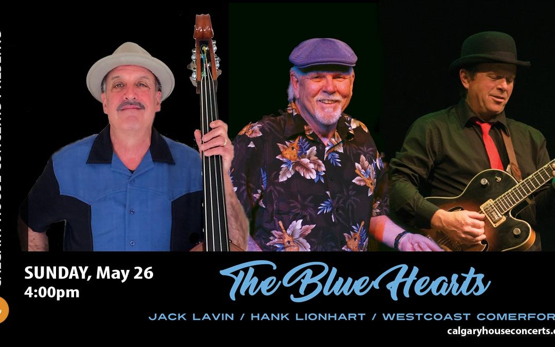 The Blue Hearts Trio House Concert Sun May 26
