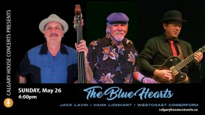The Blue Hearts at Calgary House Concerts May 26