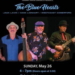 The Blue Hearts: Jack Lavin || Hank Lionhart || Westcoast Comerford