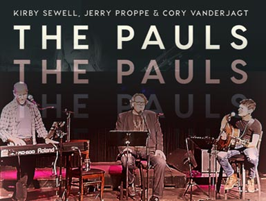 The Pauls: Kirby Sewell, Jerry Proppe and Cory Vanderjagt